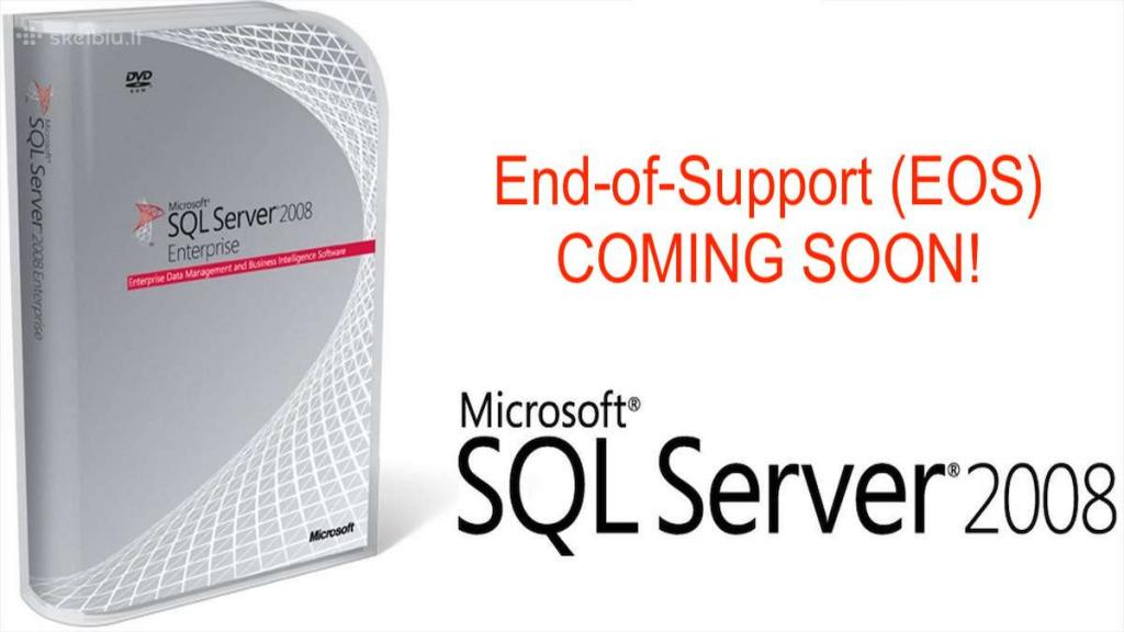 The Countdown is ON! – Microsoft SQL Server 2008 END-OF-LIFE